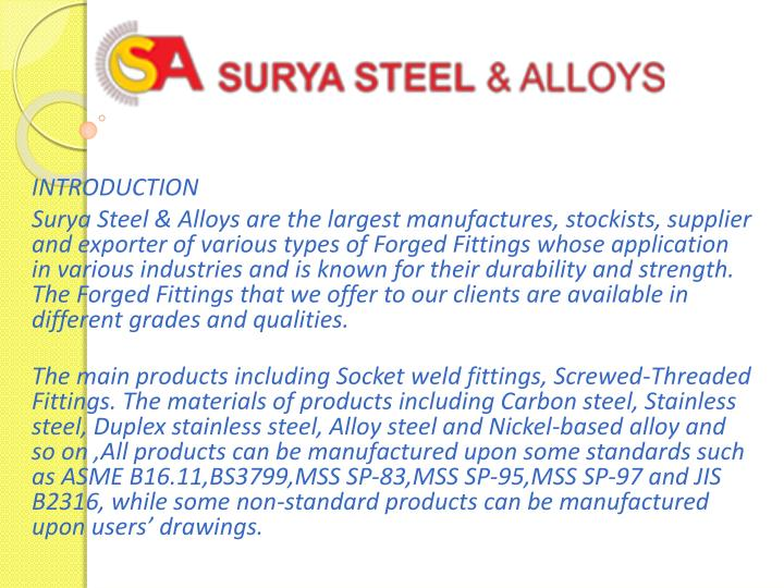 introduction surya steel alloys are the largest n.