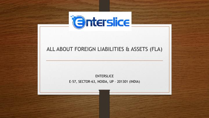 all about foreign liabilities assets fla n.