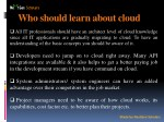 who should learn about cloud