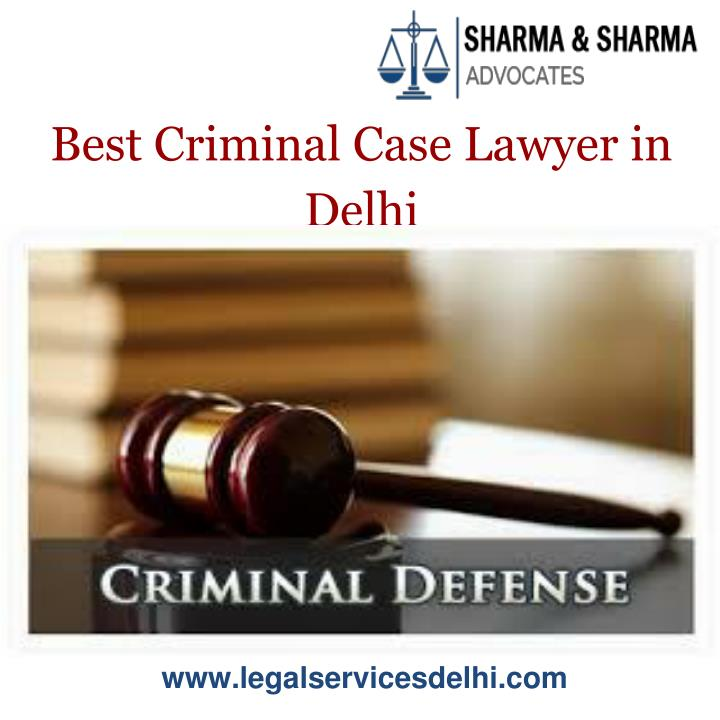 best criminal case lawyer in delhi n.