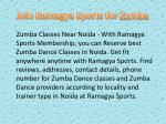join ramagya sports for z umba