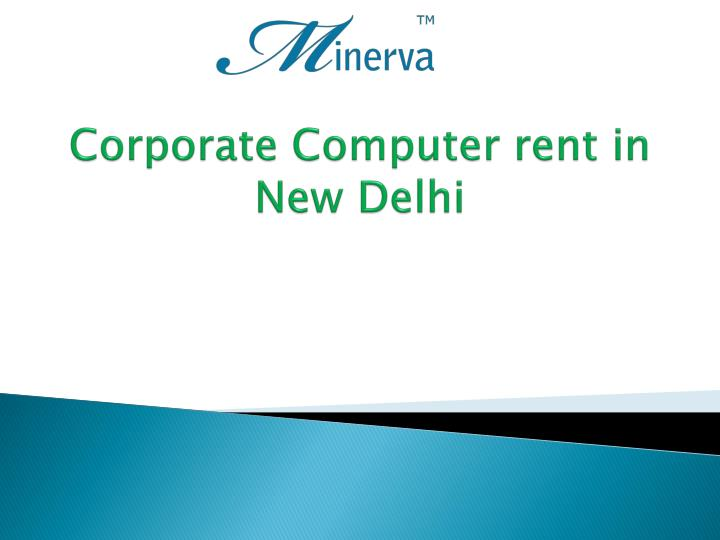 corporate computer rent in new delhi n.