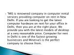 mis is renowned company in computer rental