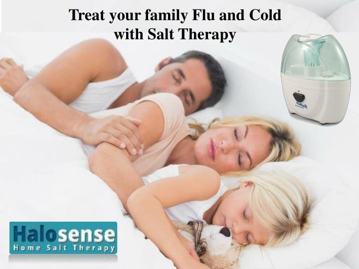treat your family flu and cold with salt therapy n.