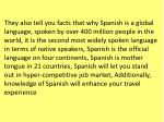 they also tell you facts that why spanish