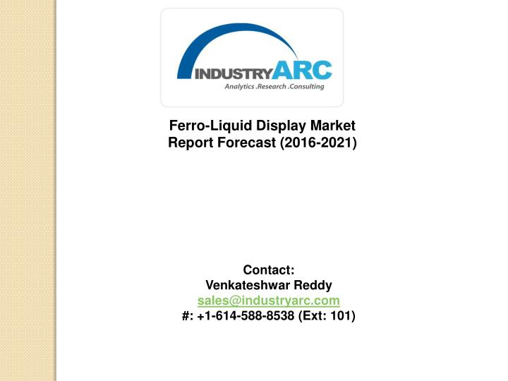 ferro liquid display market report forecast 2016 n.