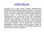 lodha big win