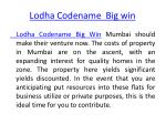 lodha codename big win 1