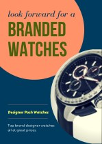 look forward for a branded watches