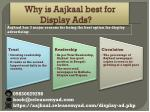 why is aajkaal best for display ads