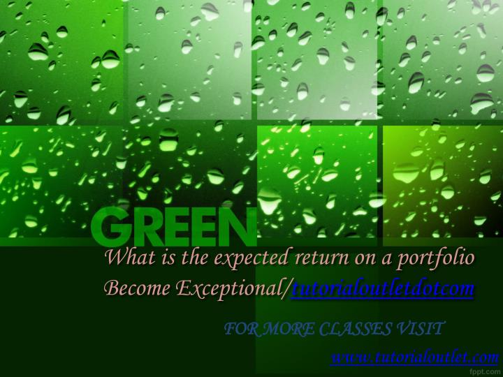what is the expected return on a portfolio become exceptional tutorialoutletdotcom n.