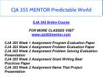 cja 355 mentor predictable world