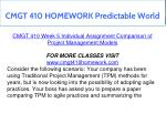 cmgt 410 homework predictable world 19