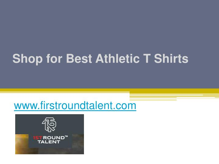 shop for best athletic t shirts n.