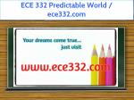 ece 332 predictable world ece332 com