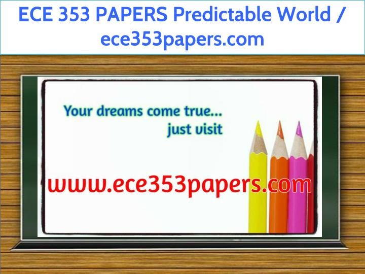 ece 353 papers predictable world ece353papers com n.