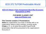 eco 372 tutor predictable world 4