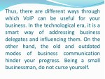 thus there are different ways through which voip