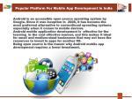 popular platform f or m obile a pp d evelopment i n india