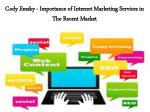 cody emsky importance of internet marketing services in the recent market