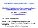 psych 650 rank predictable world 7