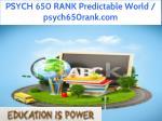 psych 650 rank predictable world psych650rank com 1