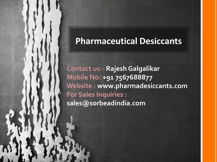 pharmaceutical desiccants n.