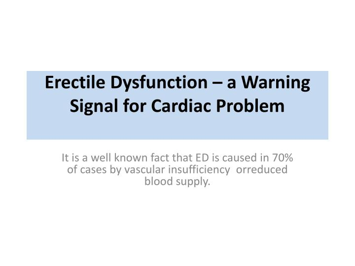 erectile dysfunction a warning signal for cardiac problem n.