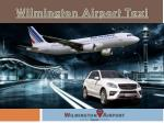 wilmington airport taxi