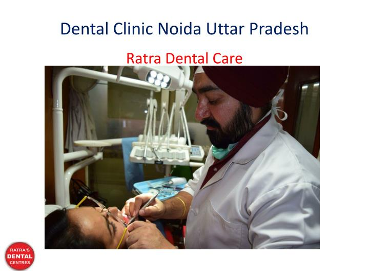 dental clinic noida uttar pradesh n.