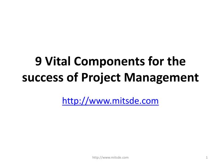 9 vital components for the success of project management n.