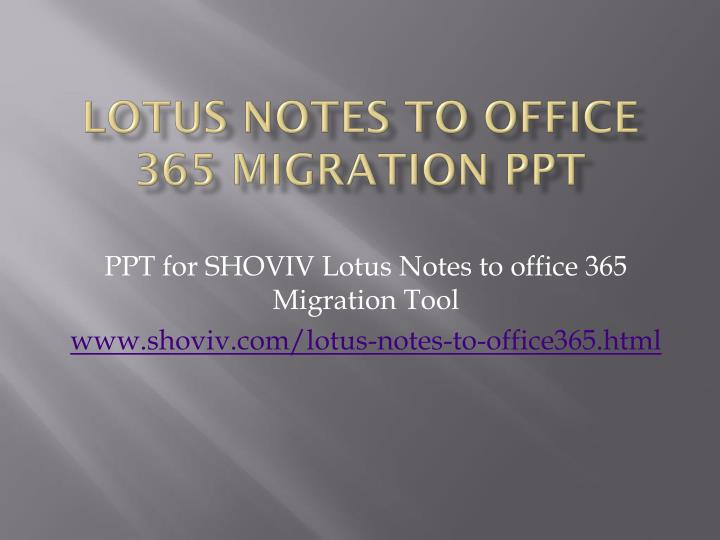 lotus notes to office 365 migration ppt n.
