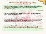 definisi pandangan hidup islam