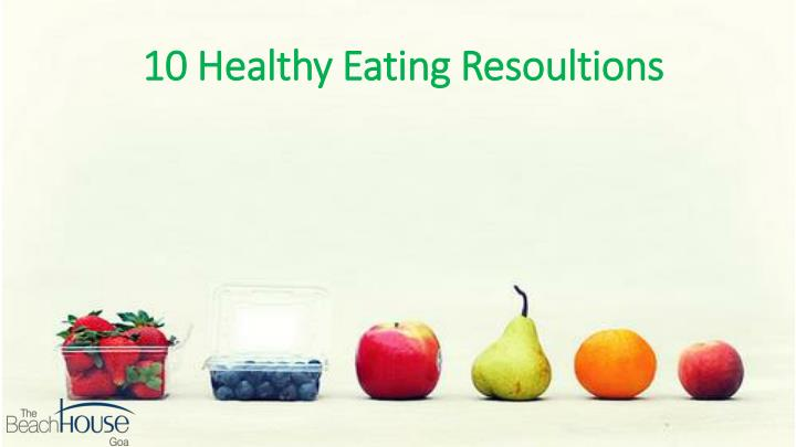 10 healthy eating resoultions n.