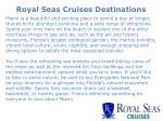 royal seas cruises destinations 5