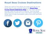 royal seas cruises destinations 8