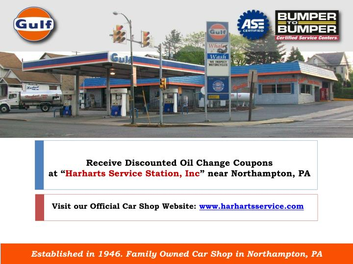 receive discounted oil change coupons at harharts service station inc near northampton pa n.