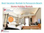 best vacation rentals in pensacola beach home