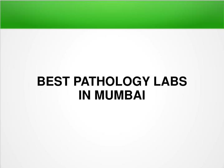 best pathology labs in mumbai n.