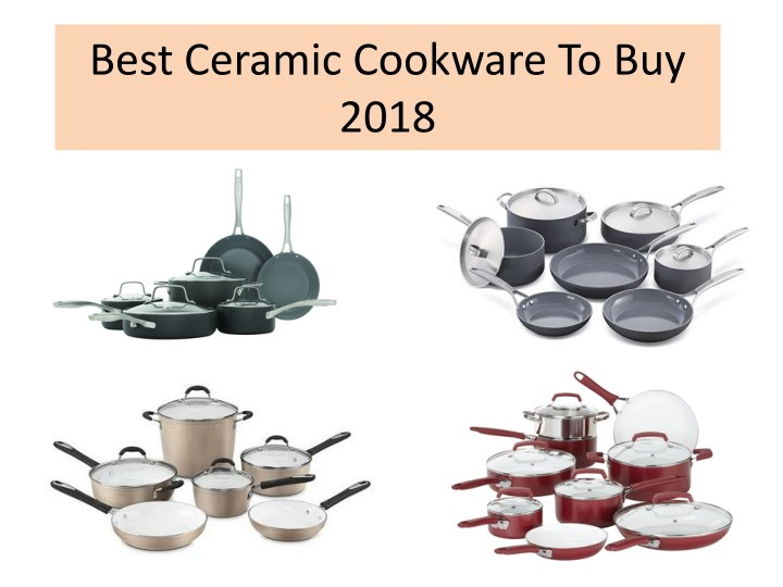 best ceramic cookware to buy 2018 n.