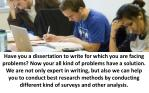 have you a dissertation to write for which