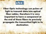 fiber optic technology use pulses of light