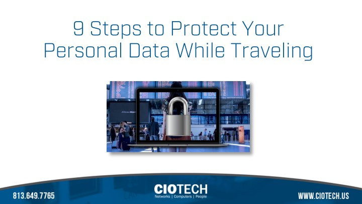 9 steps to protect your personal data while n.