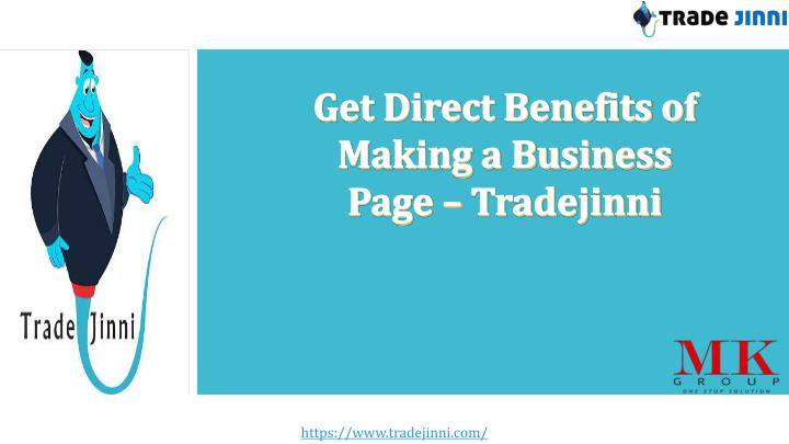 get direct benefits of making a business page n.