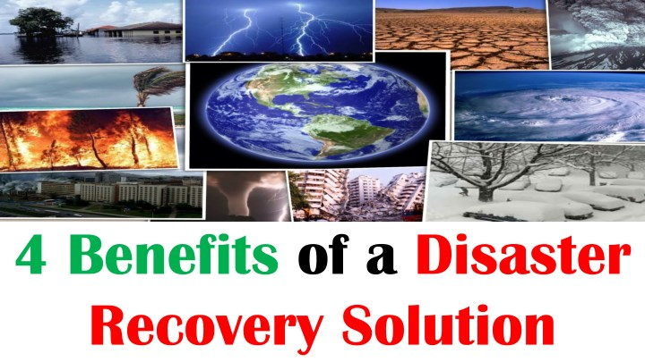 4 benefits of a disaster recovery solution n.