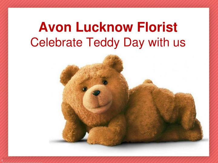 avon lucknow florist celebrate teddy day with us n.