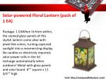 solar powered floral lantern pack of 1 ea