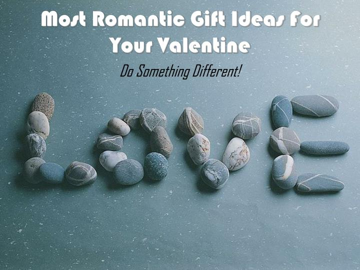 most romantic gift ideas for your valentine n.