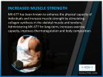increased muscle strength mk 677 has been known
