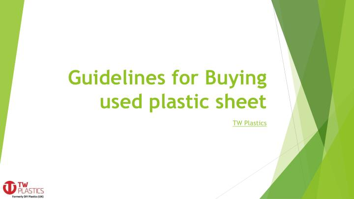 guidelines for buying used plastic sheet n.